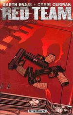 Garth Ennis' Red Team Volume 1 by Garth Ennis