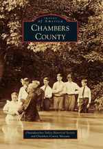 Chambers County by Chattahoochee Valley Historical Society